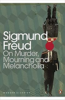 Modern Classics On Murder Mourning and Melancholia (Penguin Modern Classics)