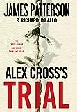Alex Cross's TRIAL - James Patterson