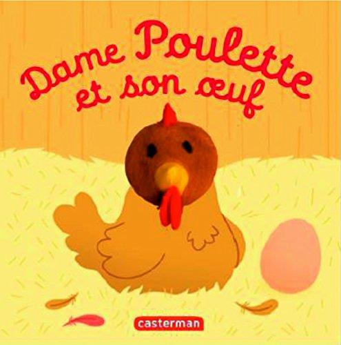 Les bebetes - t54 - dame poulette et son oeuf (Mes livres marionnettes : Les Bébêtes)