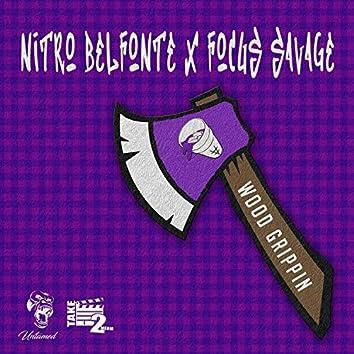 Wood Grippin' (feat. Nitro Belefonte)