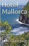 Hotel Mallorca: An Elaine Pearson Mystery (English Edition)