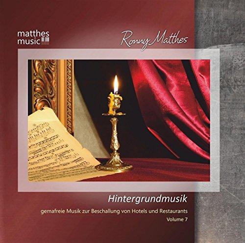 Hintergrundmusik (Vol. 7) - Gemafreie Musik zur Beschallung von Hotels & Restaurants (Klaviermusik, Jazz & Barmusik) - Background Music (Piano Music)