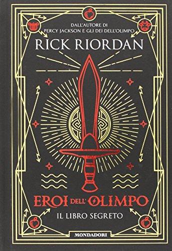 Il libro segreto. Eroi dell'Olimpo