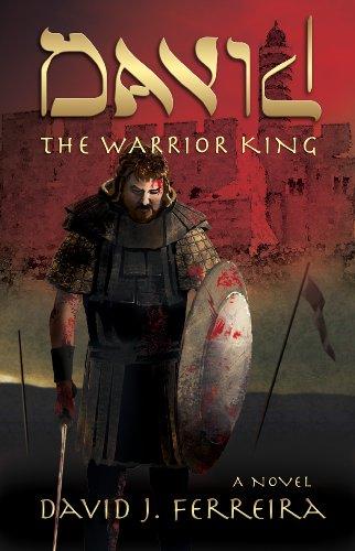 David: The Warrior King (English Edition)