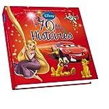 70 histoires Disney