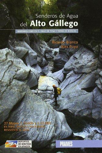 Senderos De Agua Del Alto Gallego (Deportes De Montaña)