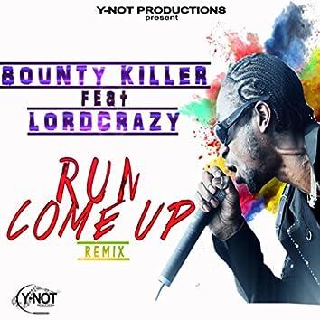 Run Come Up Remix (feat. Bounty Killer) - Single
