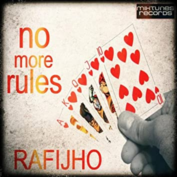 No More Rules