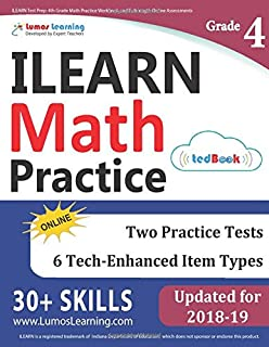 ILEARN Test Prep: 4th Grade Math Practice Workbook and Full-length Online Assessments: Indiana Learning Evaluation Assessment Readiness Network Study Guide