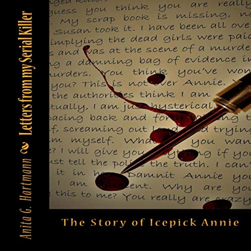 Letters from My Serial Killer: The Story of Icepick Annie audiobook cover art