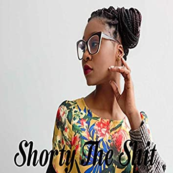 Shorty the Shit