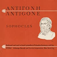 Antigone: Sophocles by Members of Columbia University (2012-05-30)