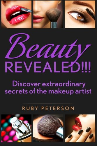Beauty Revealed: Discover Extraordinary Secrets from Makeup Artists