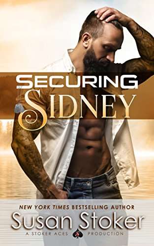 Securing Sidney (SEAL of Protection: Legacy Book 2) by [Susan Stoker]