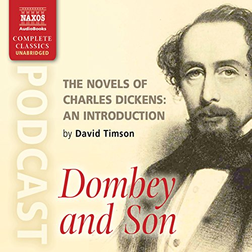 The Novels of Charles Dickens: An Introduction by David Timson to Dombey and Son cover art