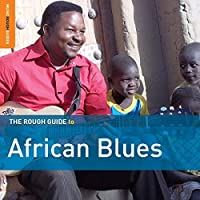 The Rough Guide to African Blues (Third Edition) by Various Artists