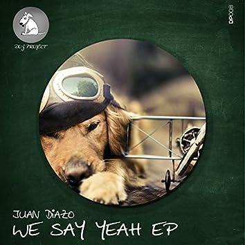 We Say Yeah EP