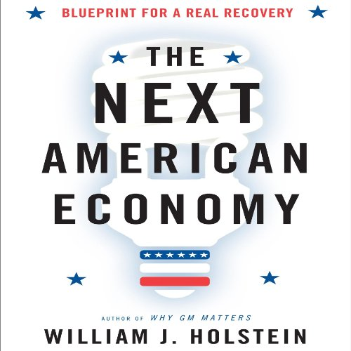 The Next American Economy audiobook cover art