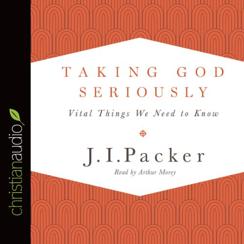Taking God Seriously audiobook cover art