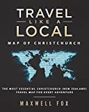 Travel Like a Local - Map of Christchurch: The Most Essential Christchurch (New Zealand) Travel Map for Every Adventure