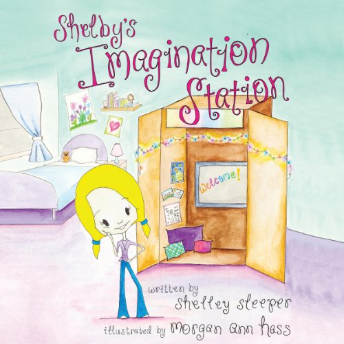 Shelby's Imagination Station cover art