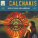 Songtexte von Los Calchakis - Sous Le Soleil Sud-Américan