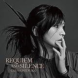 【Amazon.co.jp限定】REQUIEM AND SILENCE [初回限定盤] [2CD] (Amazon.co.jp限定特典 : 鬼束ちひろ オリジナルA4クリアファイル ~Dタイプ~ 付)