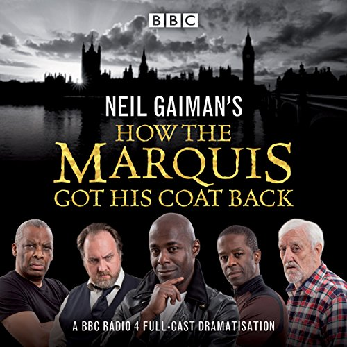 Neil Gaiman's How the Marquis Got His Coat Back audiobook cover art