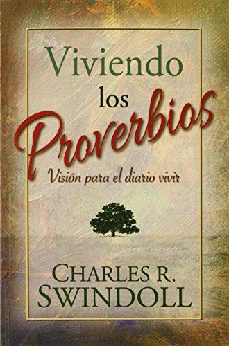 Viviendo los Proverbios (Spanish Edition)