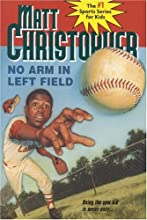 No Arm in Left Field