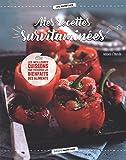 Mes recettes survitaminées - Les meilleures cuissons pour préserver les bienfaits des aliments