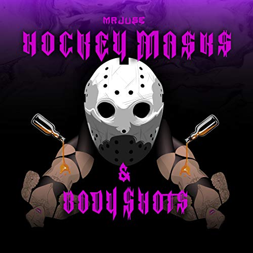 Hockey Mask [Explicit]