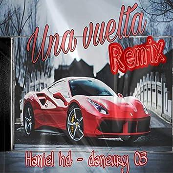 Una Vuelta (Remix)