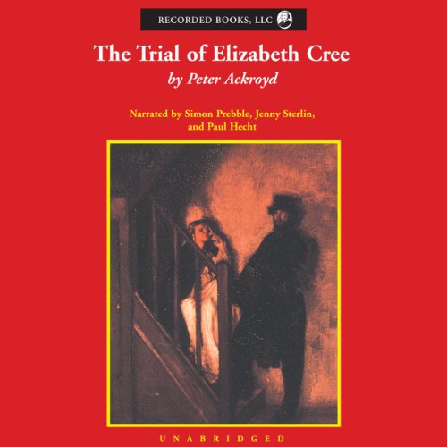 The Trial of Elizabeth Cree audiobook cover art