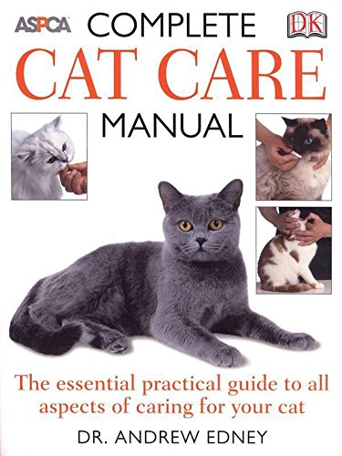 best cat care guide - Complete Cat Care Manual: The Essential, Practical Guide to All Aspects of Caring for Your Cat