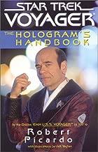 The Hologram's Handbook (Star Trek: Voyager)