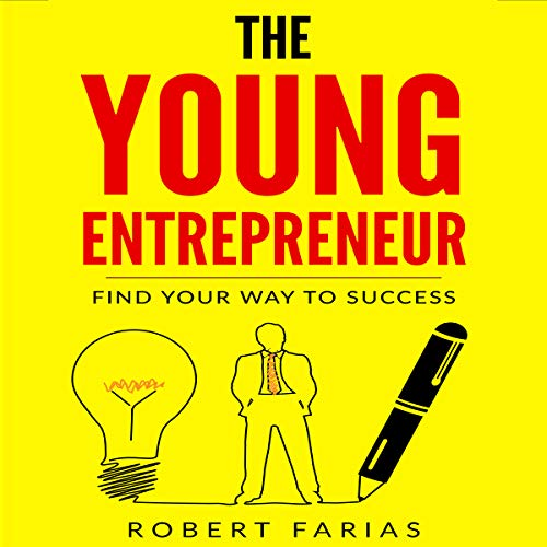 The Young Entrepreneur audiobook cover art
