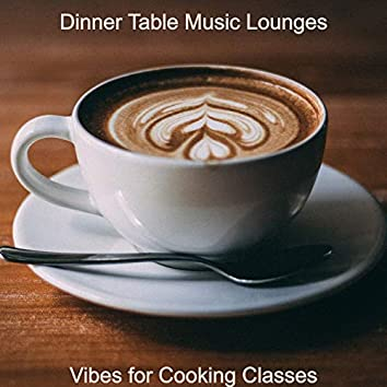 Vibes for Cooking Classes