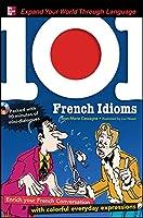 101 French Idioms (101... Language)