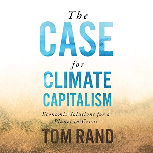 The Case for Climate Capitalism audiobook cover art