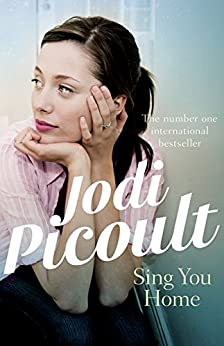 Sing You Home by [Jodi Picoult]