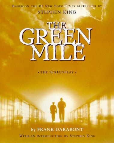 The Green Mile: The Screenplay (Roman)