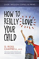 Picture of the book How to Really Love Your Child