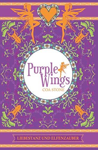 Purple Wings: Liebestanz und Elfenzauber