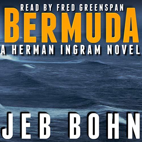 Bermuda: A Gripping Suspense Thriller Audiobook By Jeb Bohn cover art