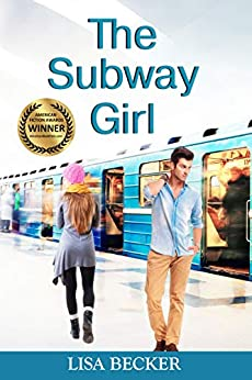 The Subway Girl: An Opposites Attract Contemporary Romance by [Lisa Becker]