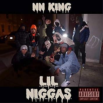 NN KING LIL NIGGAS