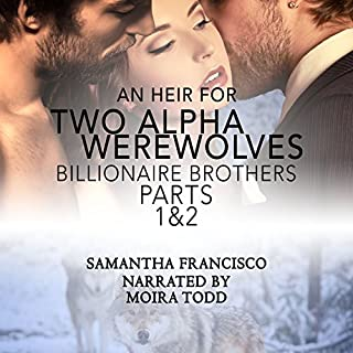 An Heir for Two Alpha Werewolves, Parts 1 & 2 audiobook cover art
