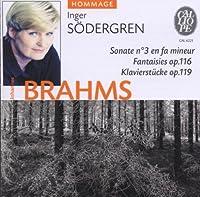 Brahms: Sonata 3/Piano Pieces