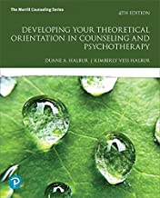 Developing Your Theoretical Orientation in Counseling and Psychotherapy (4th Edition) (What's New in Counseling)